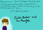 Justin Bieber and his thoughts