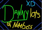 danny lots of numbers XDD