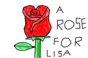 a rose for lisa