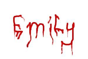 bloody emily