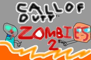 CALL OF DUTY ZOMBIES... 2