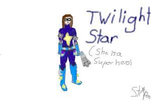 Twilight Star- MY superhero