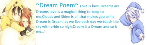 ~Dream Poem~