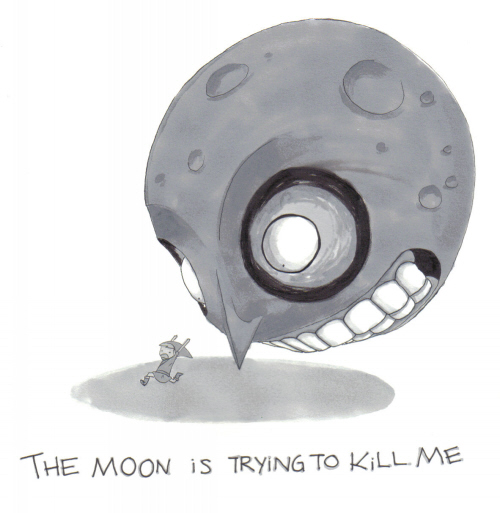 THE_MOON_iS_TRYiNG_TO_KiLL_ME_by_8BitJack
