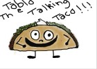 Tablo The Talking Taco