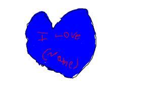 i love (name)